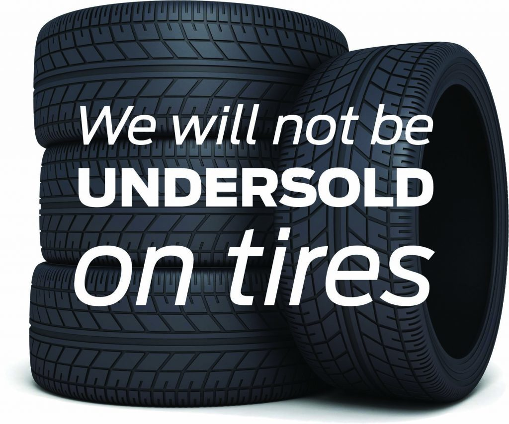 e will not be undersold on tires!