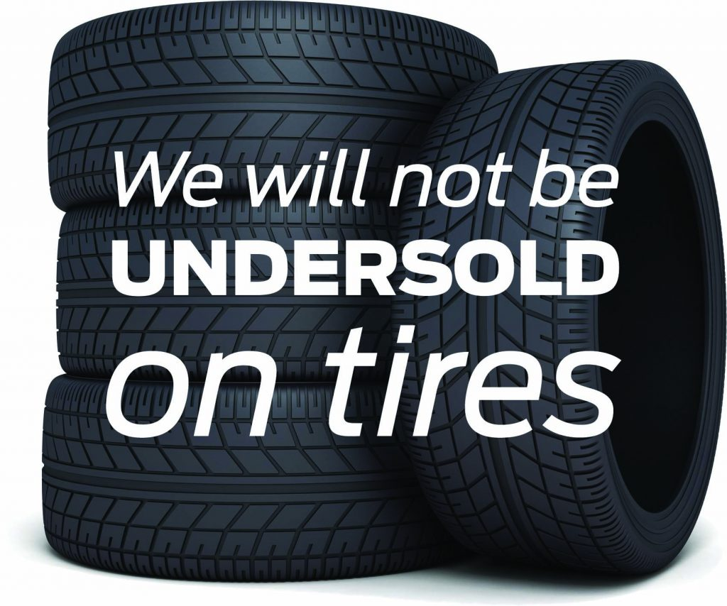 We will not be undersold on tires!