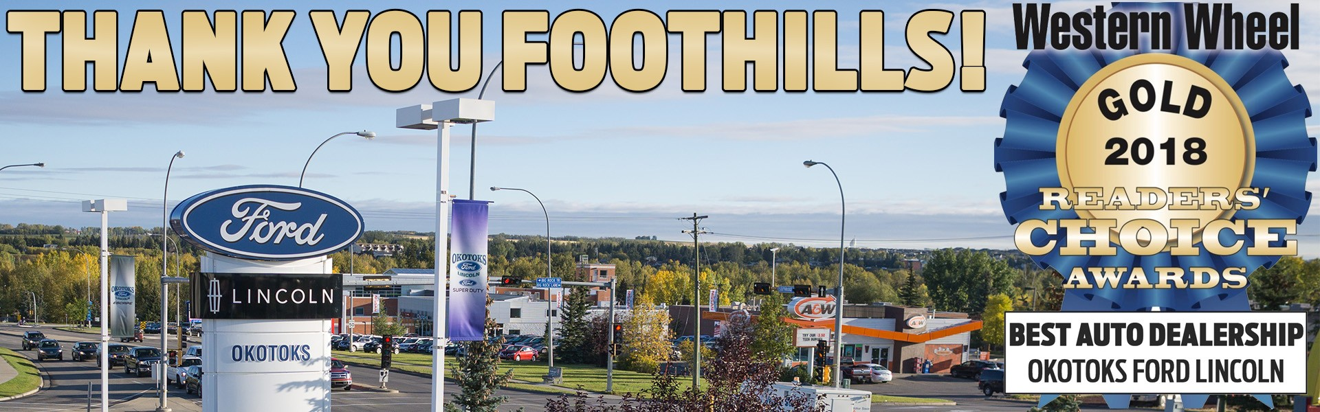 BEST AUTO DEALERSHIP FOOTHILLS 2018 OKOTOKS FORD
