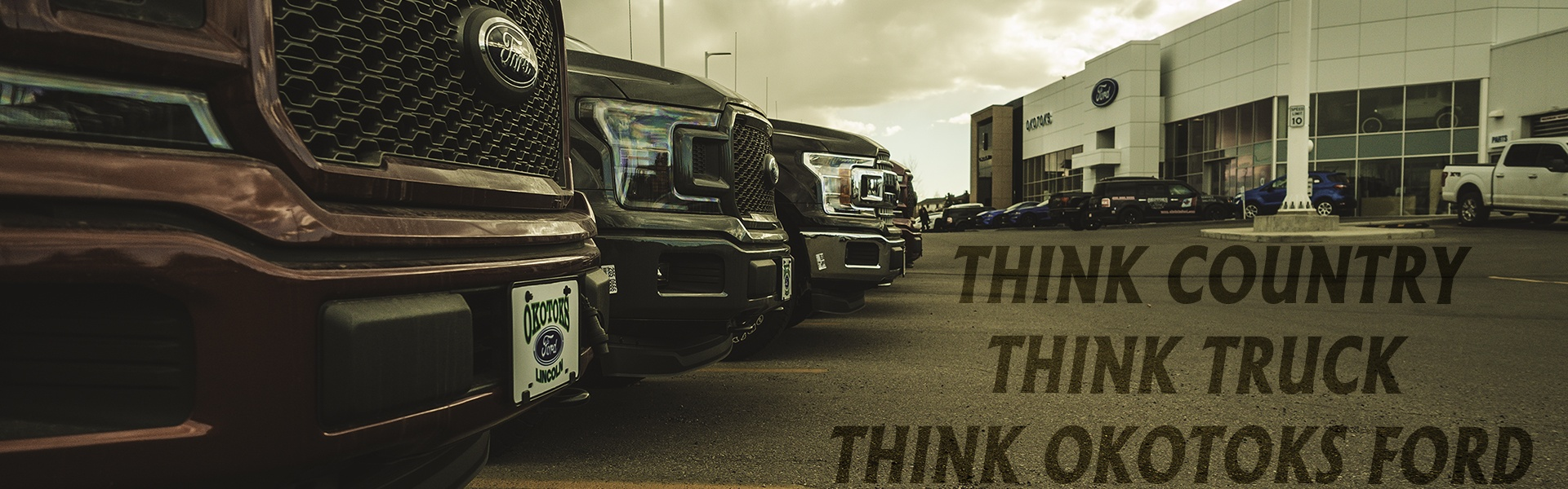 Think Country, Think Truck, Think Okotoks Ford